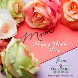 mothersday_2016_oakparkseniorliving