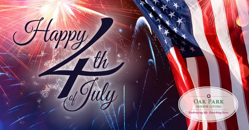 Oak Park Senior Living-Happy Fourth of July