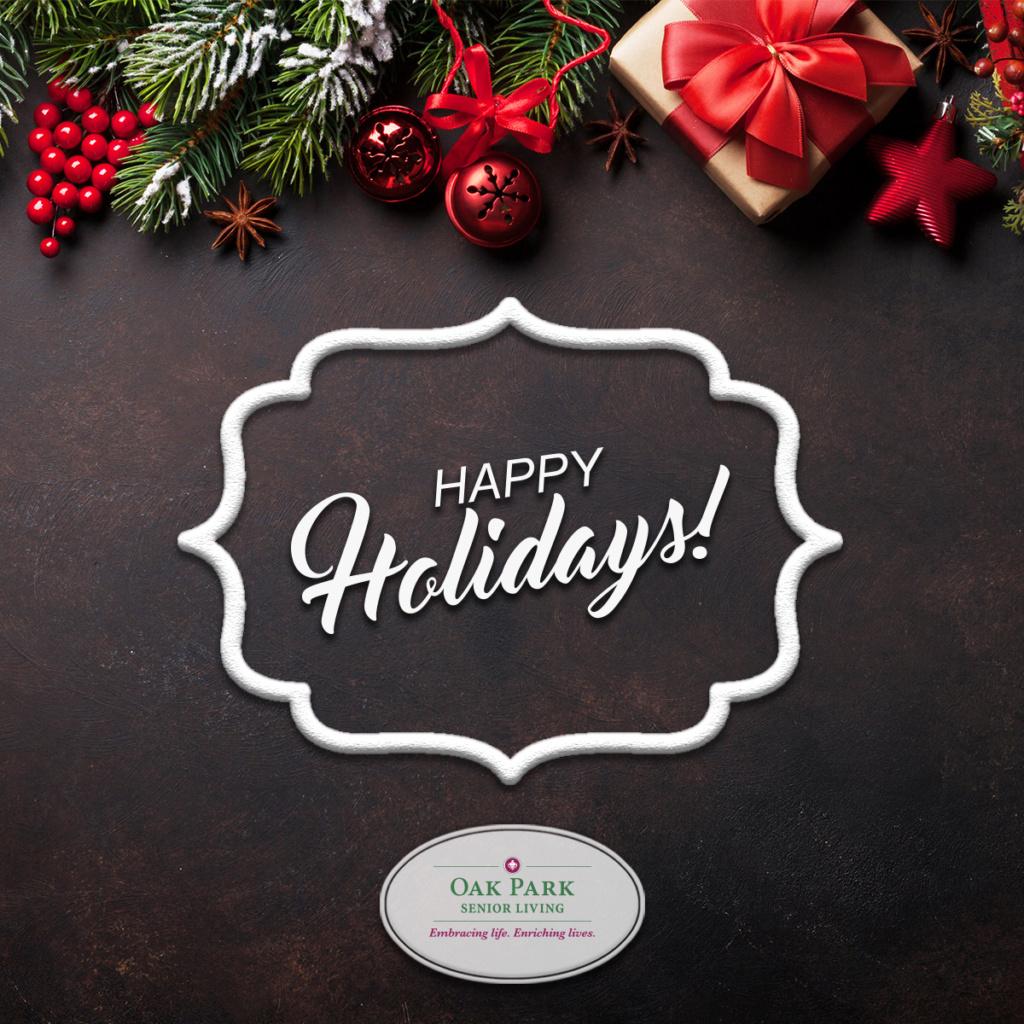 Happy Holidays from Oak Park Senior Living